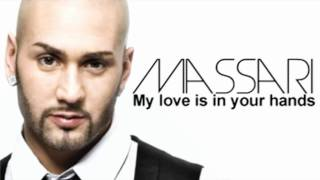Watch Massari My Love Is In Your Hands video