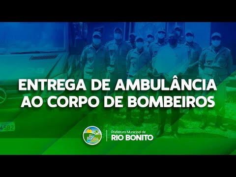 Entrega de nova Ambulância ao Corpo de Bombeiros de Rio Bonito