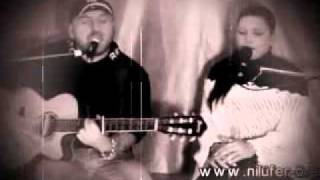 Nani-S & Nilüfer Örer Live Düet Sevmek Zamani Canli 2010 - 2011 Gitar
