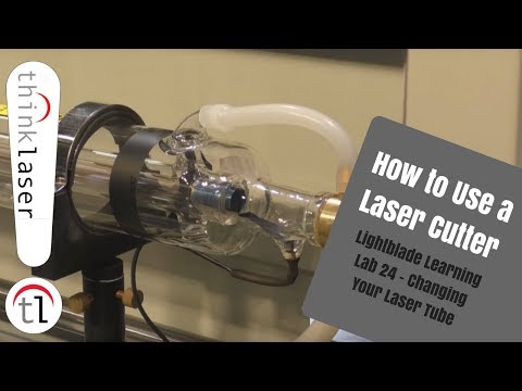 How To Use A Laser Cutter - Lightblade Learning Lab 24 Changing Your Laser Tube