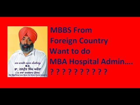 MBBS From Foreign country want to do MBA Hospital Administration????9872468540