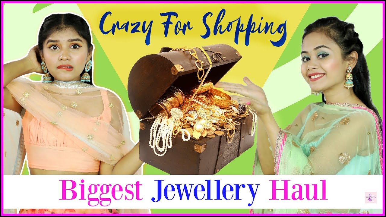 Crazy 4 Shopping - Ep 2 | Biggest Jewellery Haul | DIYQueen