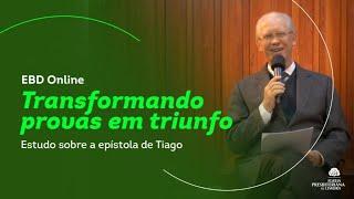 Transformando Provas em Triunfo - PARTE 8 - Rev. Jonas Zulske
