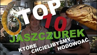 TOP 10 JASZCZUREK, które chcielibyśmy hodować!