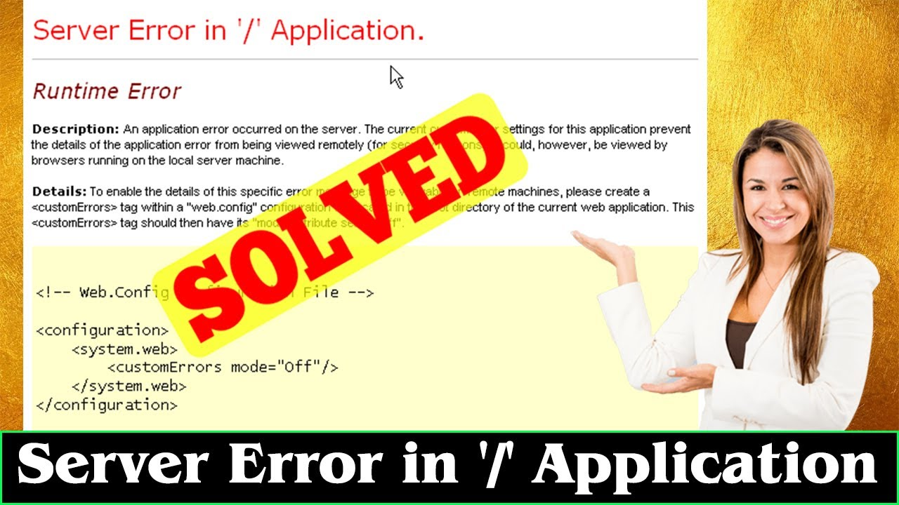[FIXED] Server Error In '/' Application Code Problem Issue