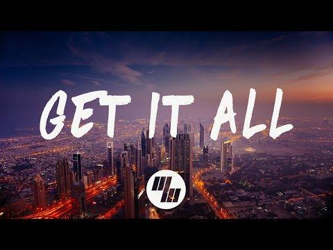MYRNE - Get It All (Lyrics / Lyric Video) Feat. Emily Hendrix, With Popeska
