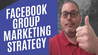 Facebook Groups for Business | Marketing Strategy
