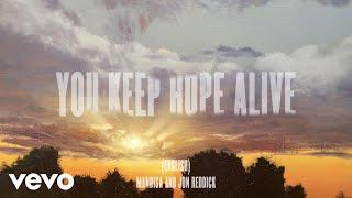 You Keep Hope Alive (Unity International Version/Lyric Video)