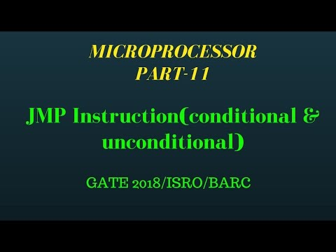 JMP Instruction(conditional & unconditional) Microprocessor Part-11 for gate lectures in hindi
