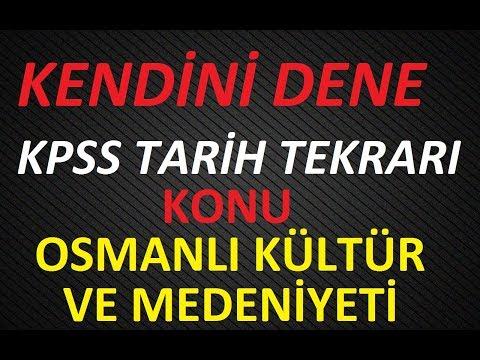 KPSS Tarih Kendini Dene ( Osmanlı Kültür Ve Medeniyeti )