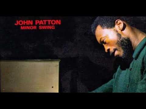 Big John Patton - The Way I Feel