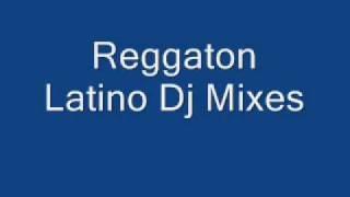 REGGAETON LATINO DJ Mixes -