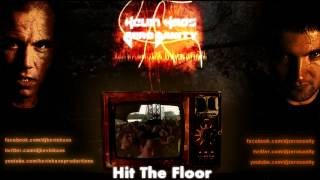 Zero Sanity & Kevin Kaos - Hit The Floor