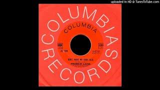 Frankie Laine - Don't Make My Baby Blue - Columbia (Fuzz Pop, Terry Melcher, Jack Nitzsche)