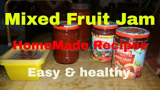 Homemade Mixed Fruit Jam easy & healthy Fruit jam!