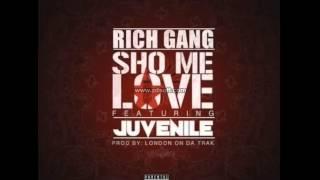 Rich Gang - Show Me Love feat. Drake & Juvenile