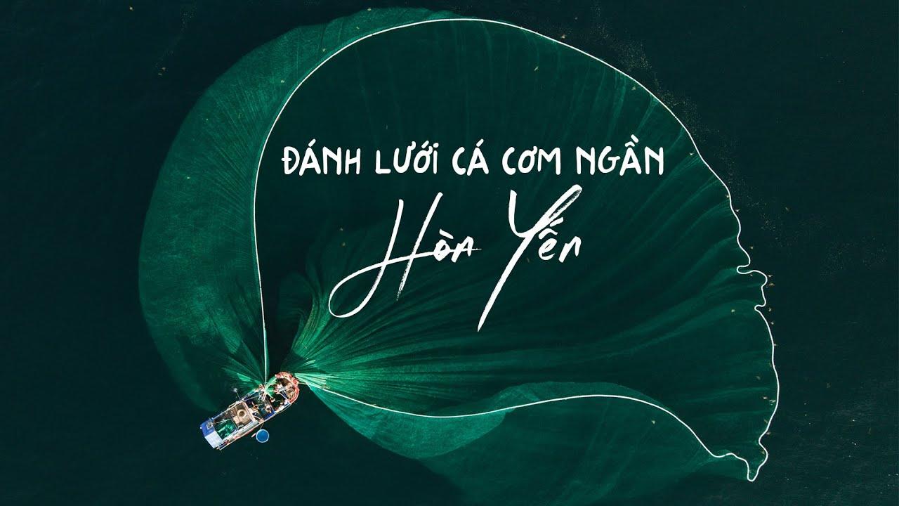 Đánh lưới cá cơm ngần Hòn Yến - Phú Yên