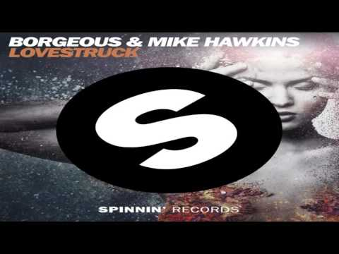 Borgeous & Mike Hawkins   (Lovestruck)