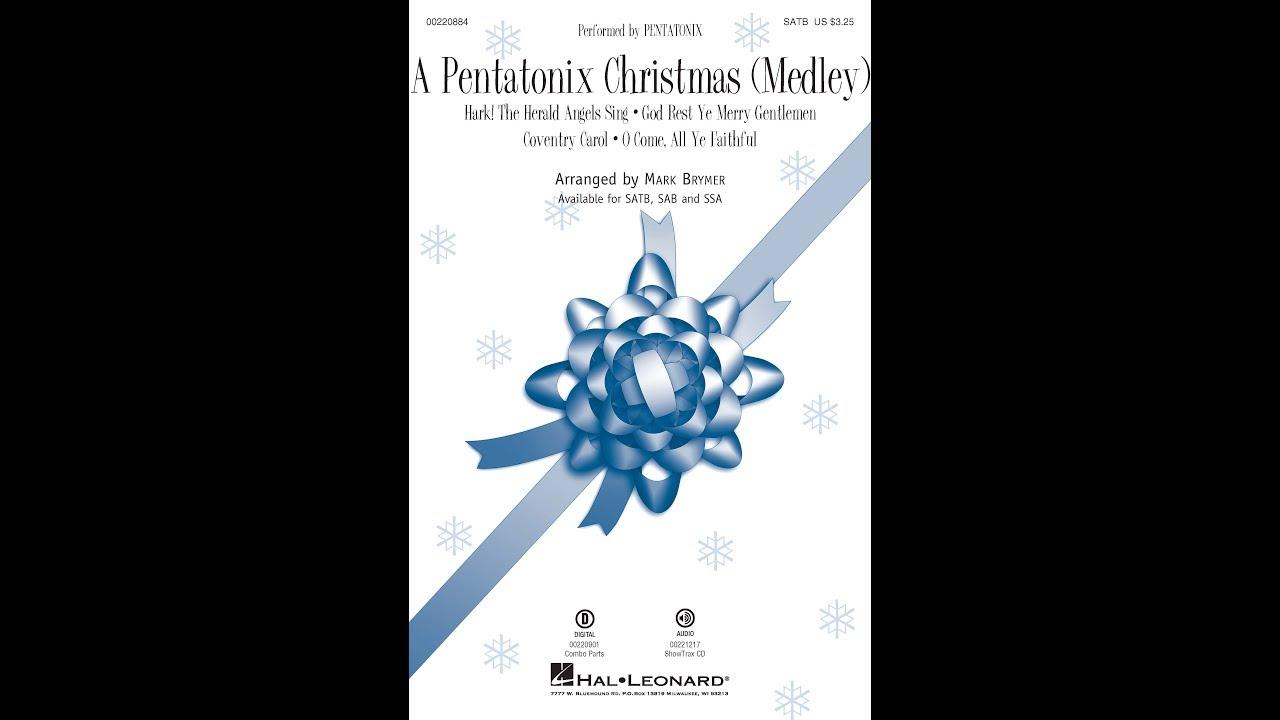 A Pentatonix Christmas (Medley) (SATB) - Arranged by Mark Brymer ...