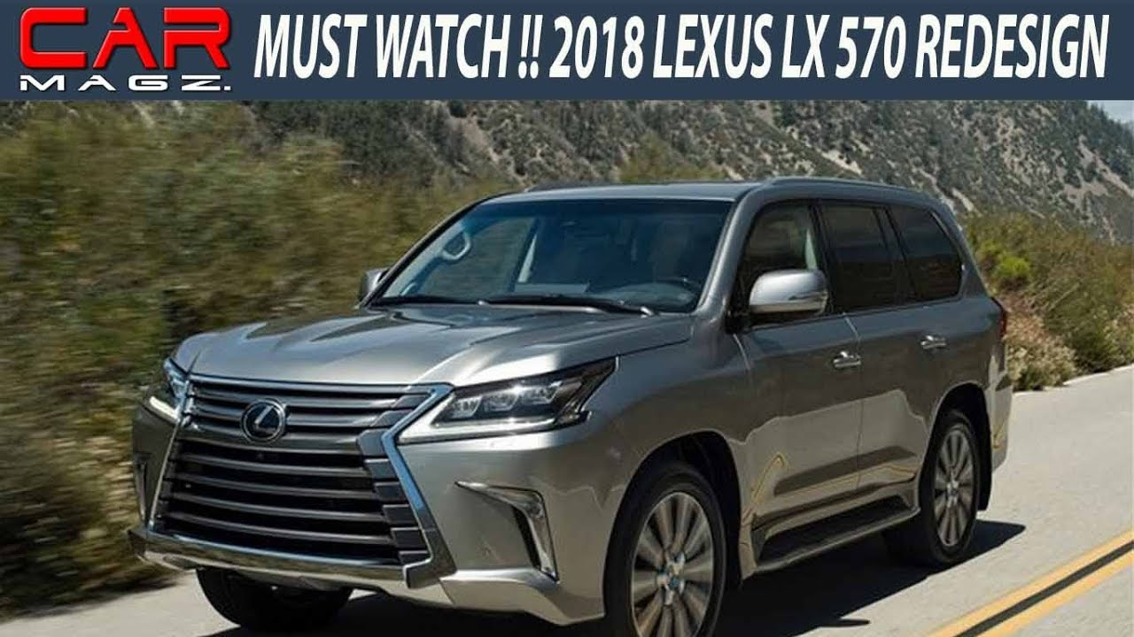 2018 Lexus Lx 570 Redesign And Review