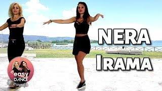 NERA - IRAMA || Balli Di Gruppo 2018 || Coreografia - Easydance Choreo line Dance