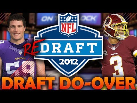 What if the 2012 NFL Draft Had a Do-Over? 2012 NFL Redraft | Madden 18 Connected Franchise
