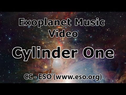 Exoplanet Music Video: Cylinder One