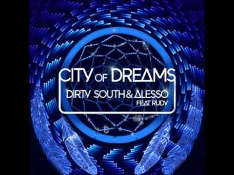 Alesso & Dirthy South feat. Rudy - City of Dreams TEASER