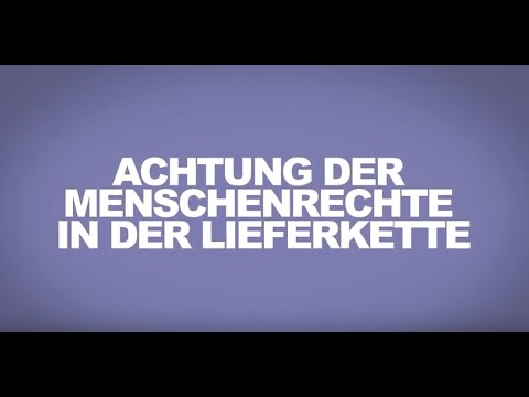 Training Video for Purchasers: Respecting Human Rights in your Supply Chain / German