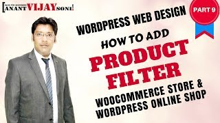 [PART 9] How to add Product Filter in WooCommerce Store / Wordpress Online shop