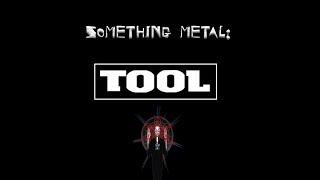 Something Metal TOOL Opiate EP