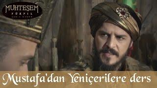 Şehzade Mustafa'dan Yeniçerilere Ders - Muhteşem Yüzyıl 121.Bölüm