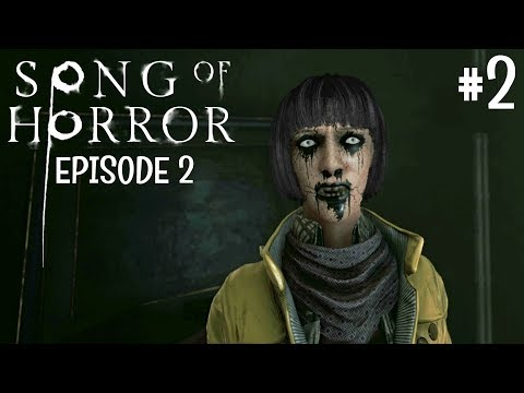 SONG OF HORROR - Episode 2 Walkthrough Part 2 (Silent Hill Type Game)