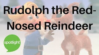"""Rudolph the Red-Nosed Reindeer"" - practice English with Spotlight"