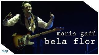 maria gadú - guelã ao vivo - bela flor [vídeo oficial] thumbnail