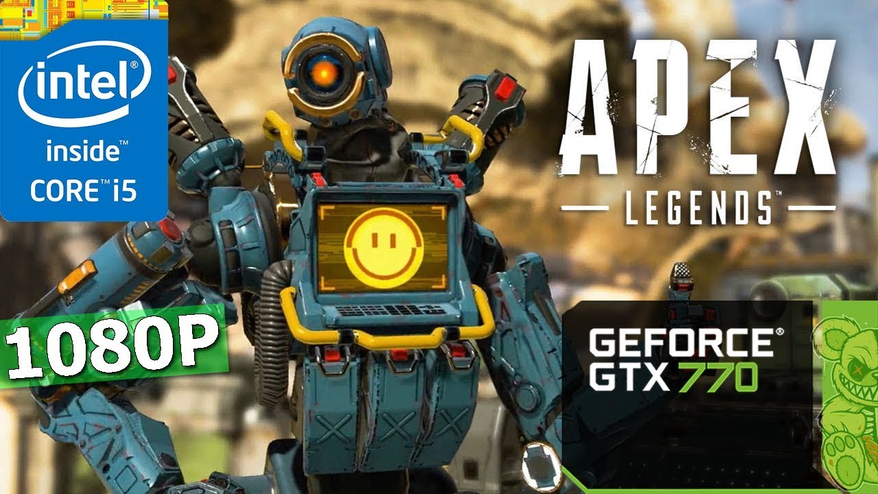 Download Apex Legends | GTX 770 | i5-3570K | 8GB | 1080P
