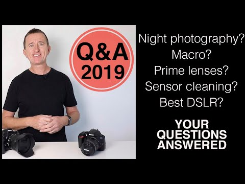 Photography Q&A 2019 - Your Photography & Camera Questions Answered.