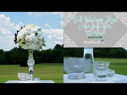 DIY Tall Vintage Mint Centerpiece with $3 Vase Hack! | Dollar Tree DIY |  DiY Tutorial