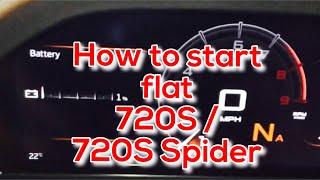 McLaren 720s P14 Flat Battery Re Start Procedure *UN-OFFICIAL*