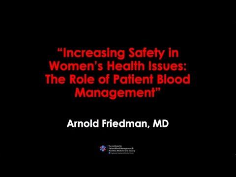 Arnold Friedman, MD speaks on Blood Management