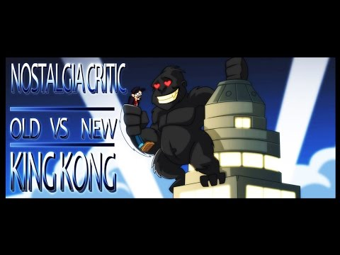 Old vs New: King Kong - Nostalgia Critic