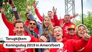 TERUGKIJKEN: Koningsdag 2019 in Amersfoort