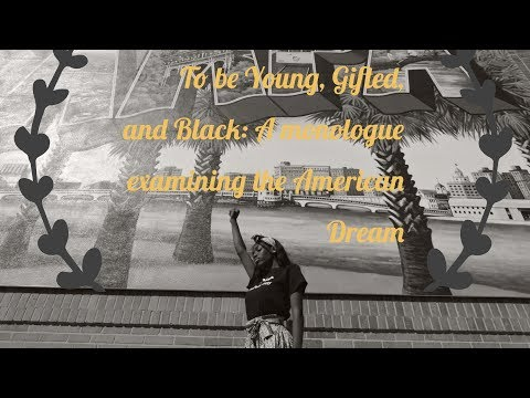 To be Young, Gifted, and Black