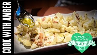 Roasted Cauliflower With Garlic Herb Drizzle | #10healthymeals | Cook With Amber