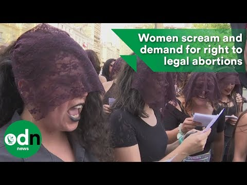 Women scream and demand for right to legal abortions