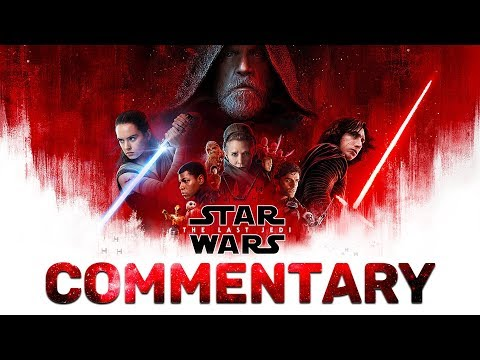 Star Wars The Last Jedi Commentary