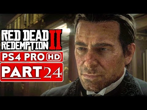 RED DEAD REDEMPTION 2 Gameplay Walkthrough Part 24 [1080p HD PS4 PRO] - No Commentary