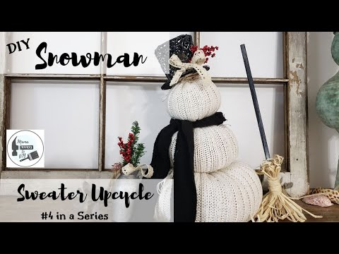 DIY Upcycled Thrift Store/Dollar General Sweater Snowman~