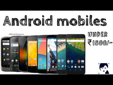 Android Mobiles Under ₹1500/- In India
