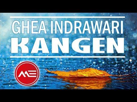 lirik-lagu-kangen---ghea-indrawari-indonesian-idol-2018